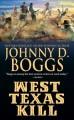 Go to record West Texas kill.