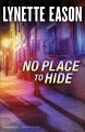 Go to record No place to hide : a novel