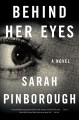 Go to record Behind her eyes : a novel