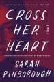 Go to record Cross her heart : a novel